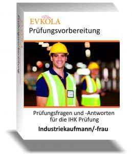 Prüfungsvorbereitung Industriekaufmann Prüfungsaufgaben