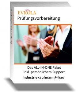 Die ultimative Prüfungsvorbereitung für Industriekaufmann / Industriekauffrau
